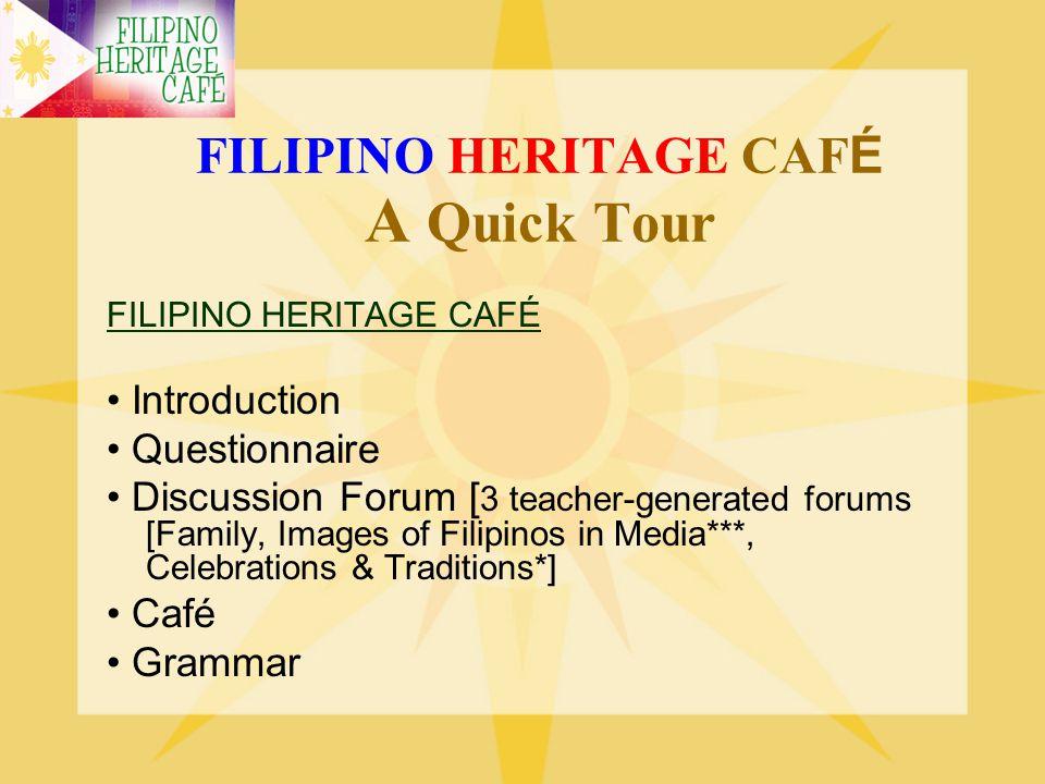 FILIPINO HERITAGE CAFÉ A Quick Tour