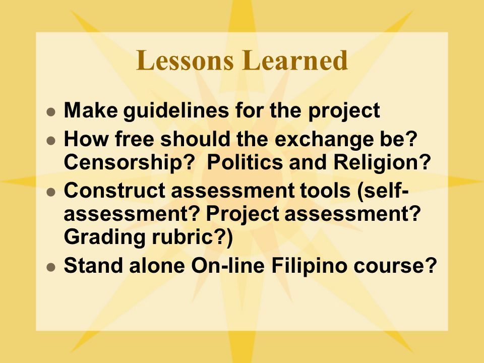 Lessons Learned Make guidelines for the project