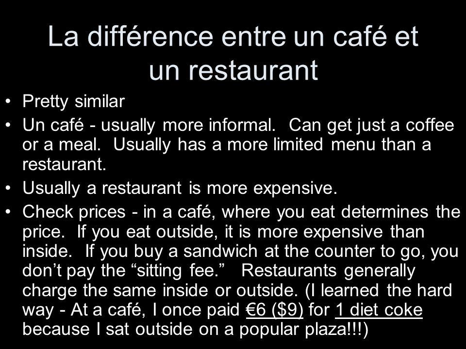 La différence entre un café et un restaurant