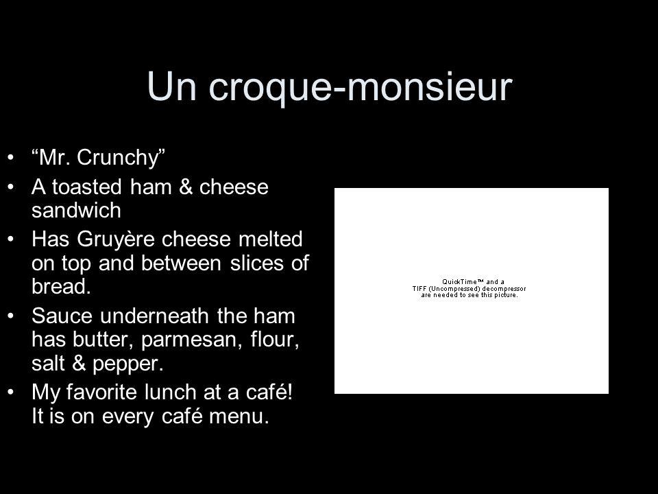 Un croque-monsieur Mr. Crunchy A toasted ham & cheese sandwich