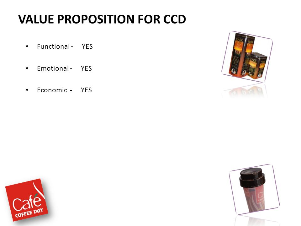 VALUE PROPOSITION FOR CCD