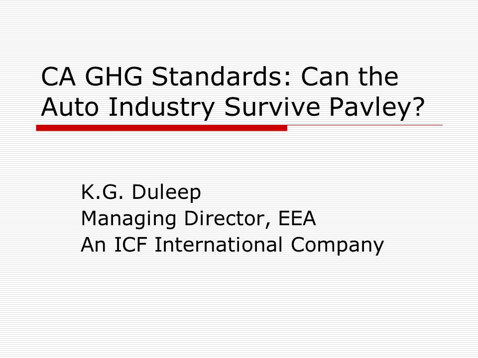 CA GHG Standards: Can the Auto Industry Survive Pavley