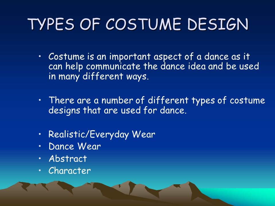 TYPES OF COSTUME DESIGN