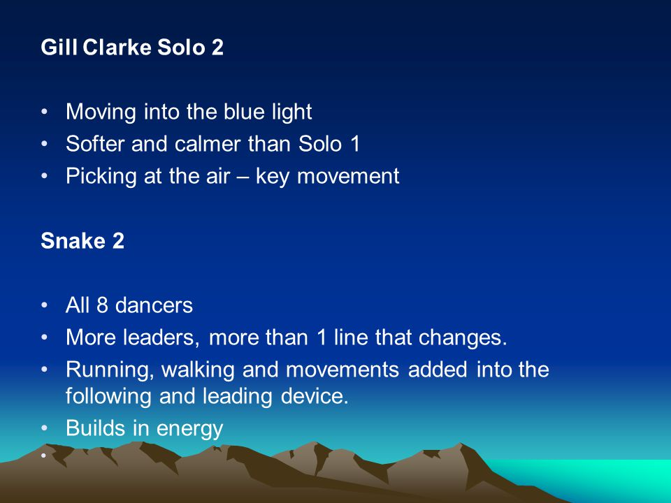 Gill Clarke Solo 2 Moving into the blue light. Softer and calmer than Solo 1. Picking at the air – key movement.