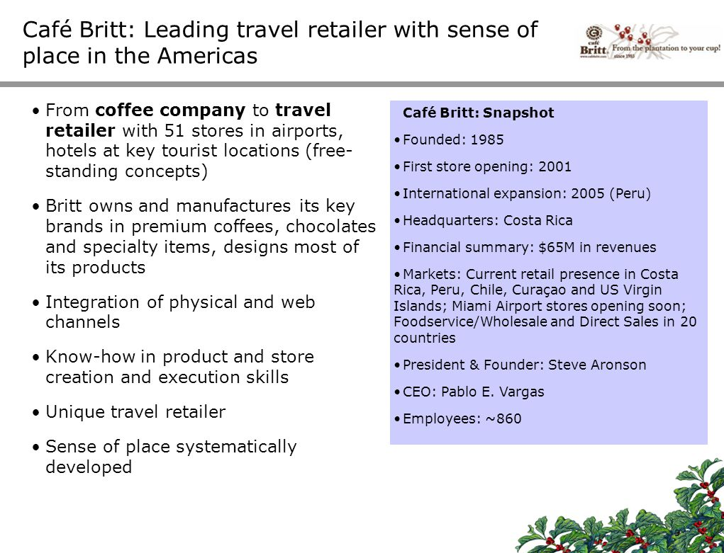 Café Britt: Leading travel retailer with sense of place in the Americas