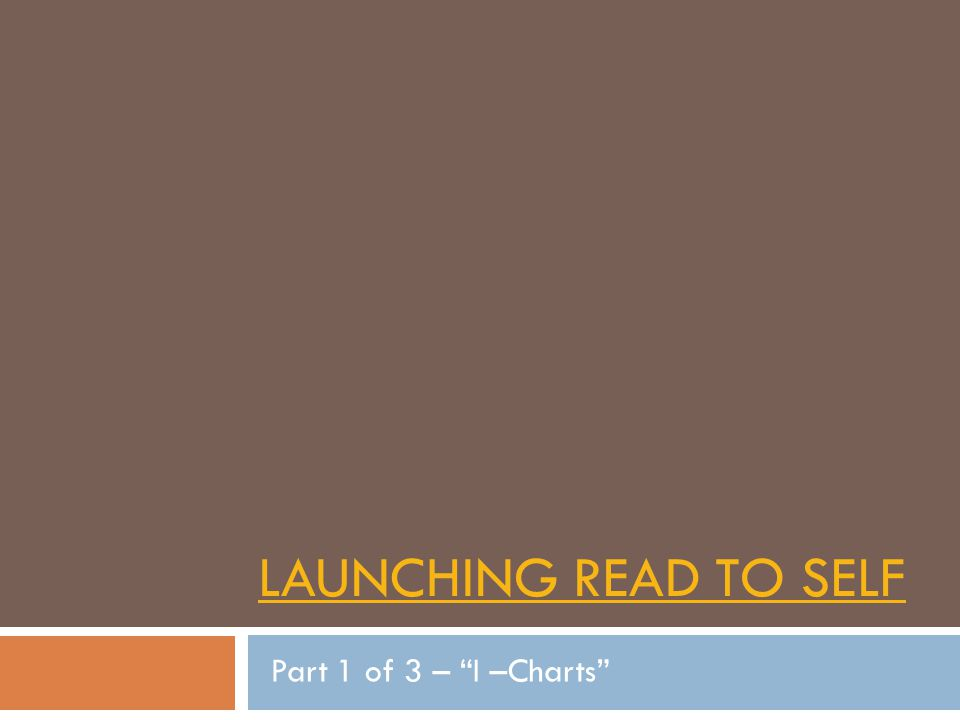 Launching Read to Self Part 1 of 3 – I –Charts