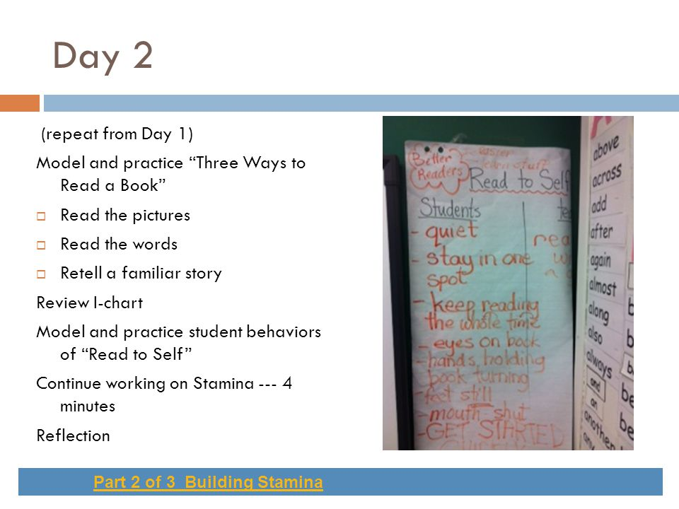 Day 2 (repeat from Day 1) Model and practice Three Ways to Read a Book Read the pictures. Read the words.