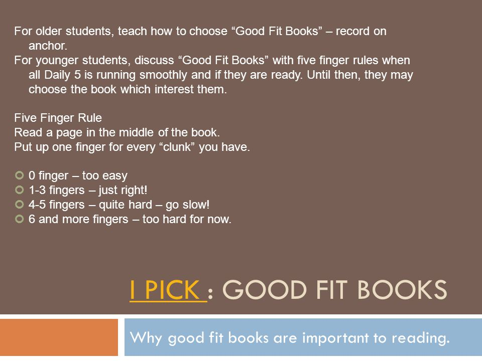 Why good fit books are important to reading.