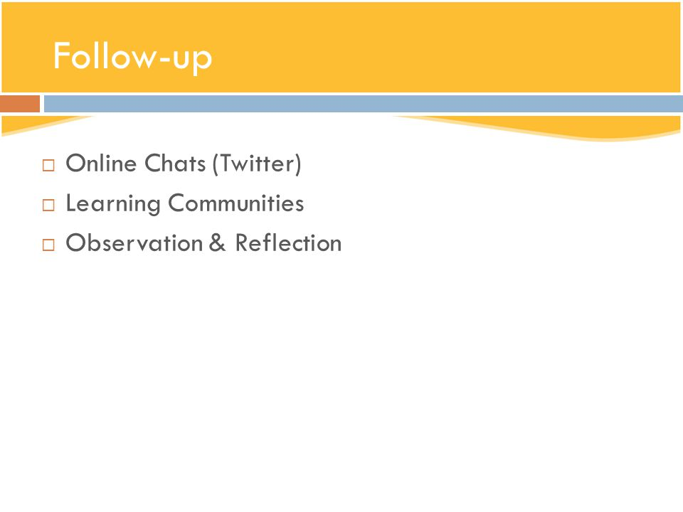 Follow-up Online Chats (Twitter) Learning Communities
