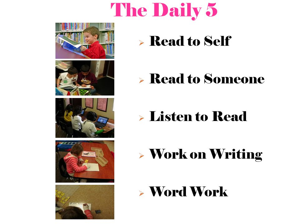 The Daily 5 Read to Self Read to Someone Listen to Read