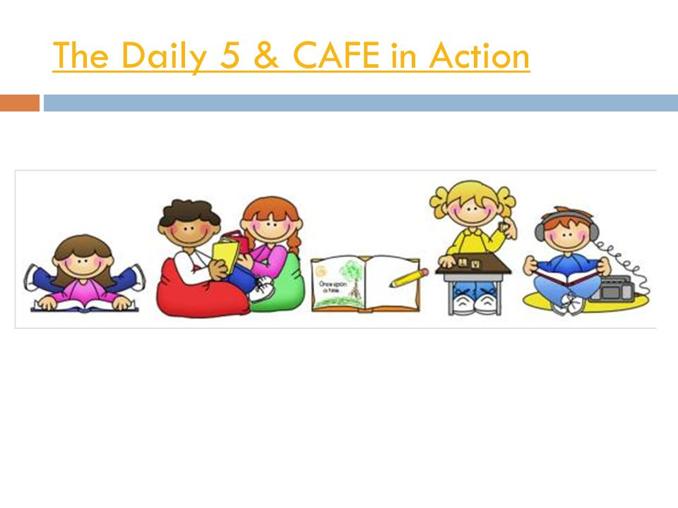 The Daily 5 & CAFE in Action