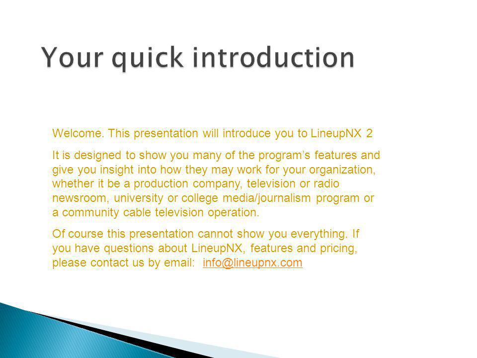 Your quick introduction