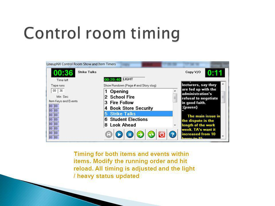 Control room timing