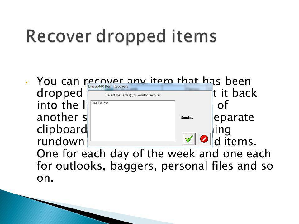 Recover dropped items