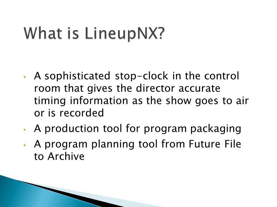 What is LineupNX
