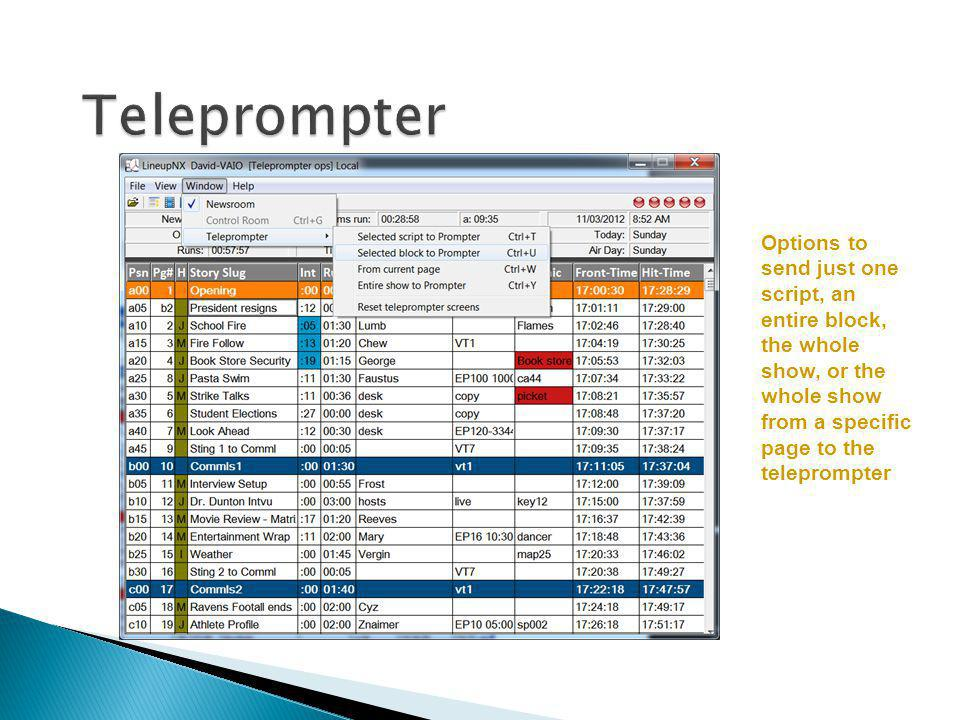 Teleprompter Options to send just one script, an entire block, the whole show, or the whole show from a specific page to the teleprompter.