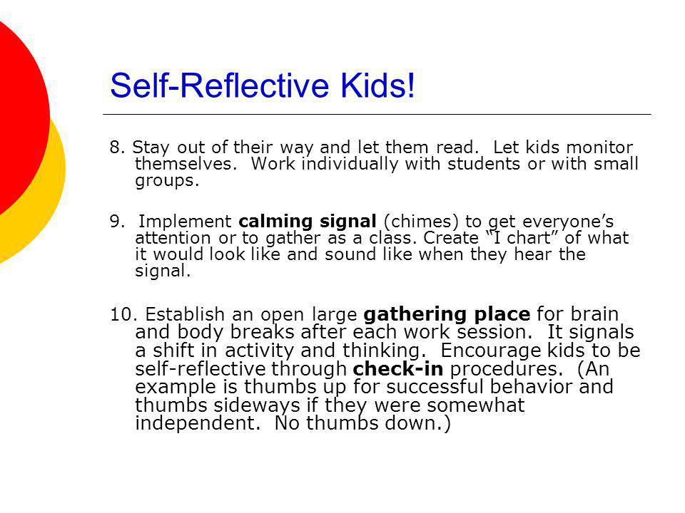 Self-Reflective Kids!
