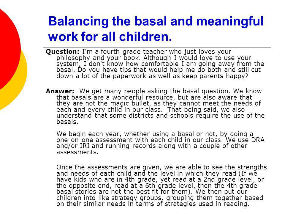 Balancing the basal and meaningful work for all children.