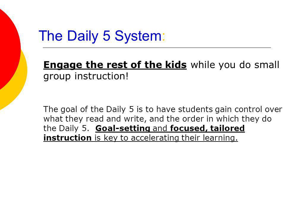 The Daily 5 System: Engage the rest of the kids while you do small group instruction!