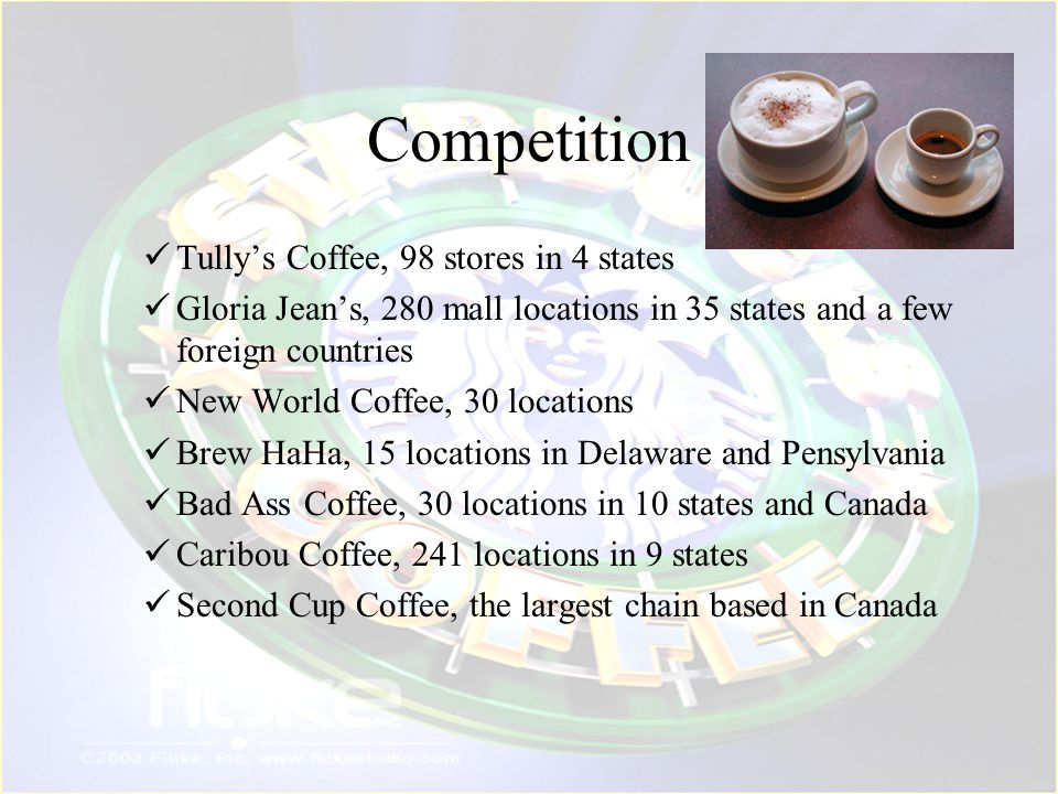 Competition Tully's Coffee, 98 stores in 4 states
