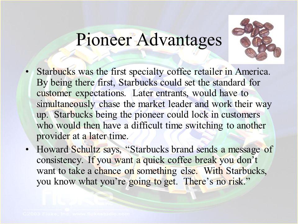 Pioneer Advantages