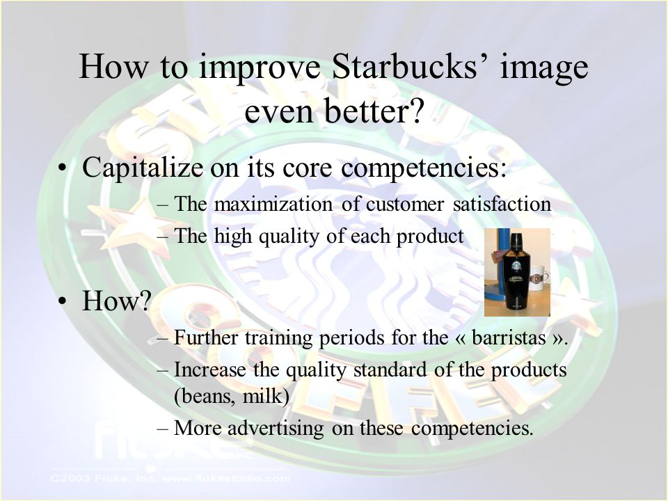 How to improve Starbucks' image even better