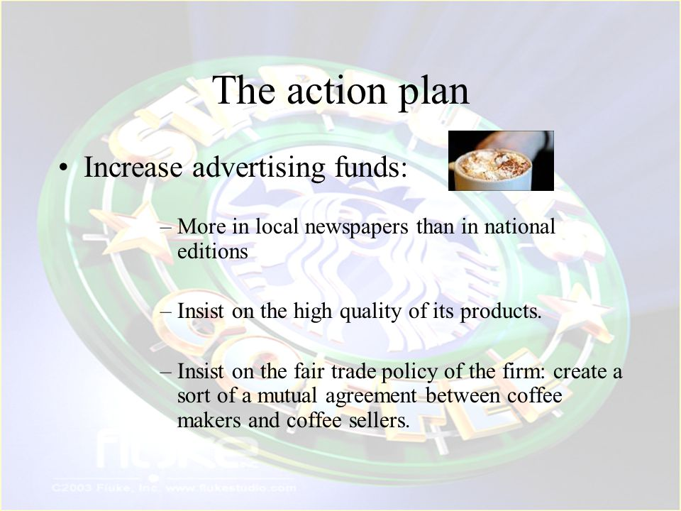 The action plan Increase advertising funds: