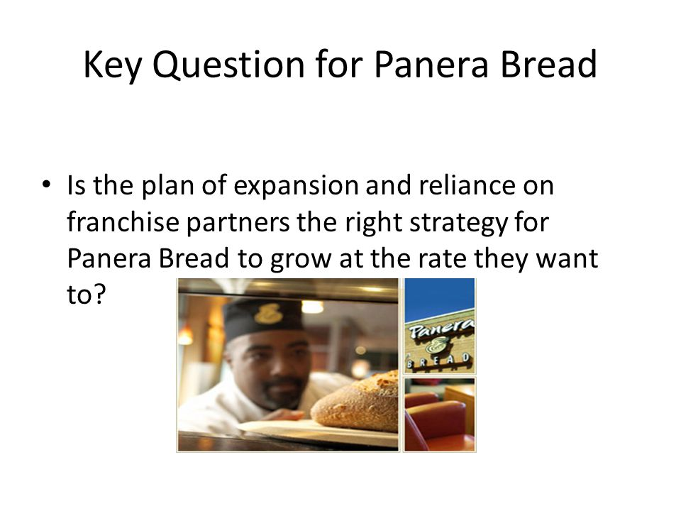 Key Question for Panera Bread
