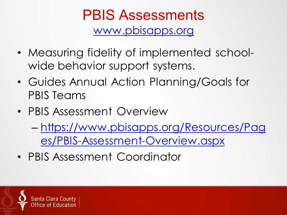 PBIS Assessments www.pbisapps.org