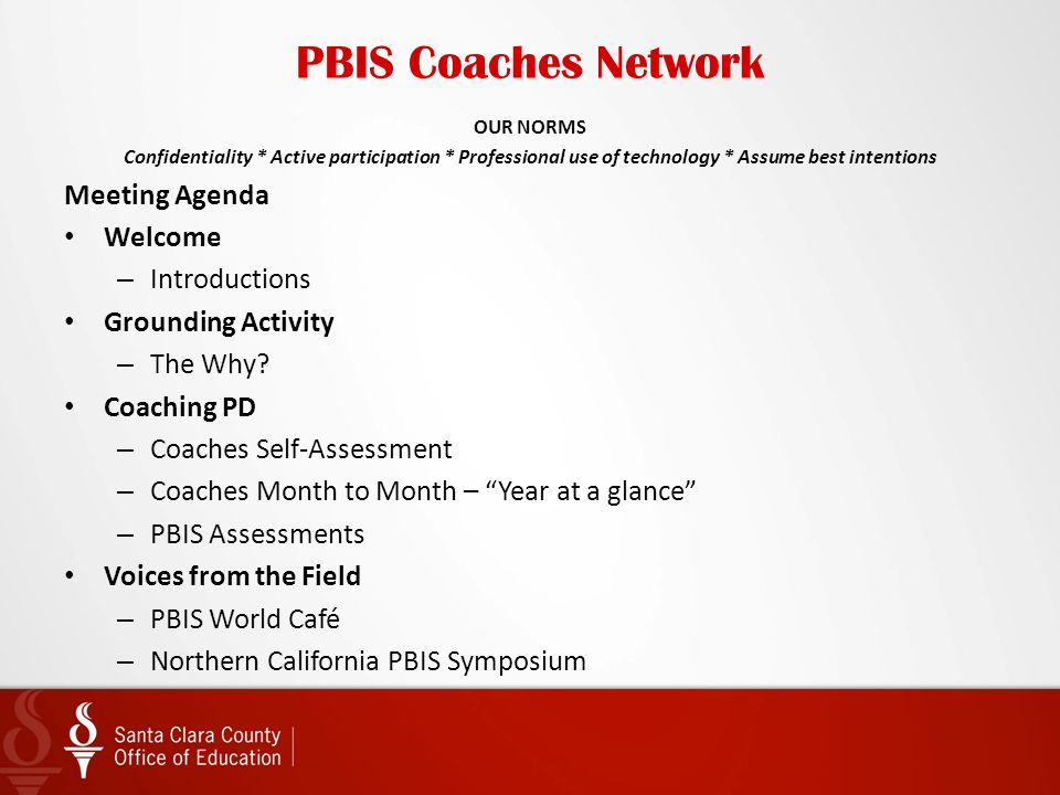 PBIS Coaches Network Meeting Agenda Welcome Introductions