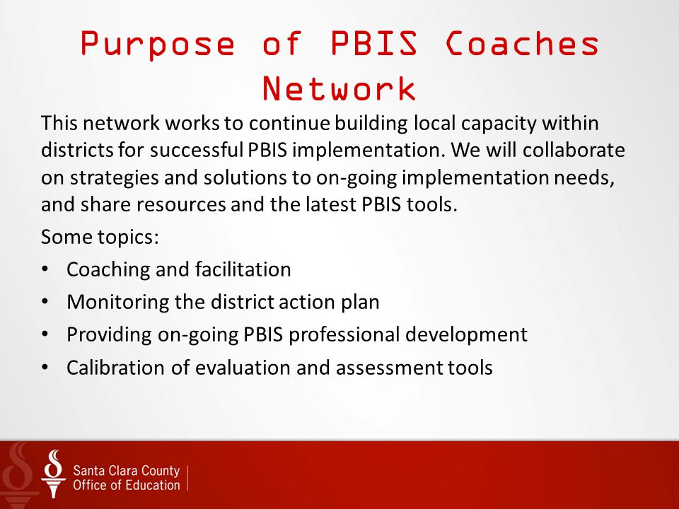 Purpose of PBIS Coaches Network