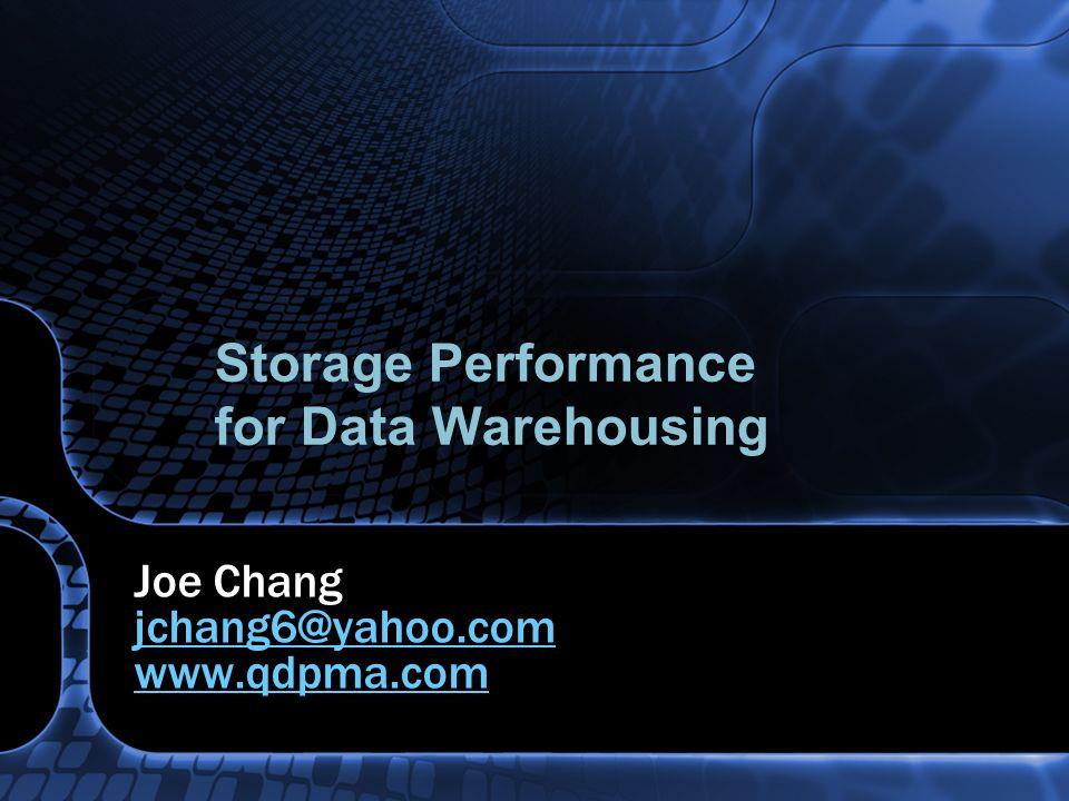 Storage Performance for Data Warehousing