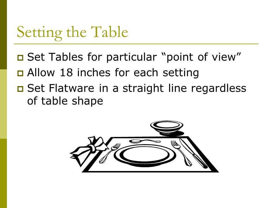Setting the Table Set Tables for particular point of view
