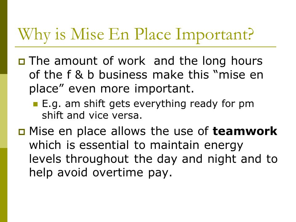 Why is Mise En Place Important