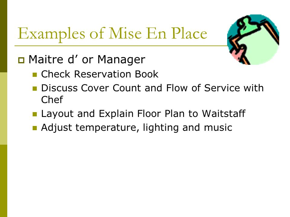 Examples of Mise En Place