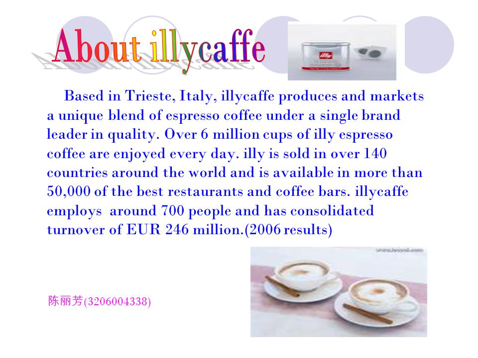 illycaffe a internationalization The cluster internationalization process the italian technological cluster is the   illycaffè espresso machines once more, thanks to the.