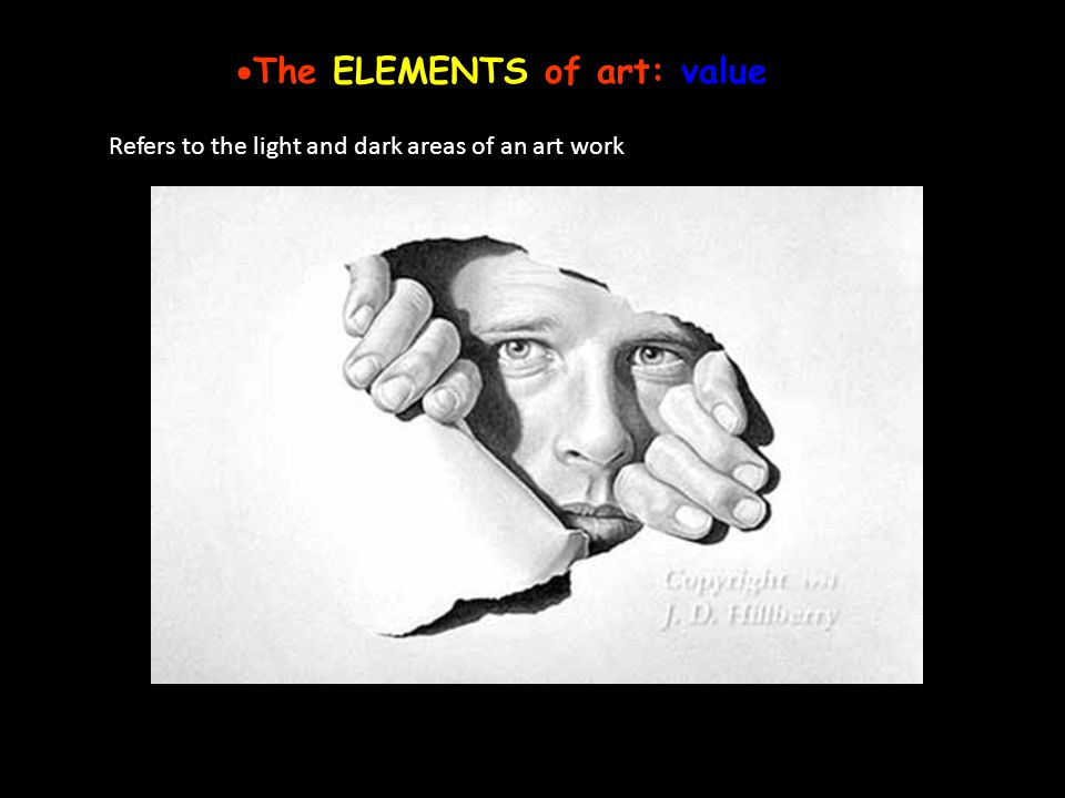 The ELEMENTS of art: value