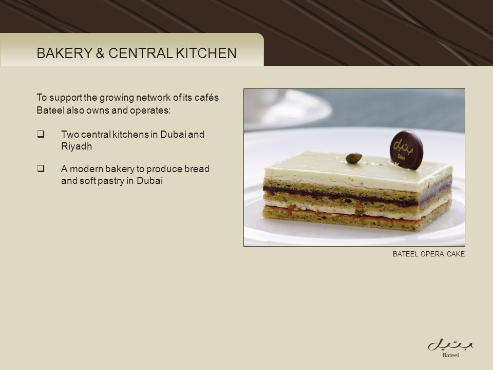 BAKERY & CENTRAL KITCHEN
