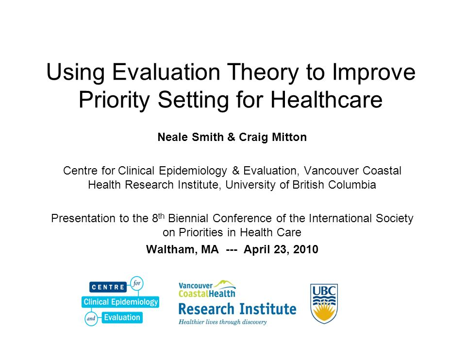 Using Evaluation Theory to Improve Priority Setting for Healthcare