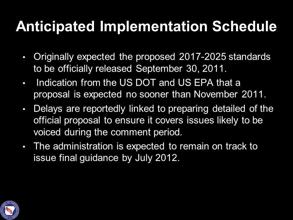 Anticipated Implementation Schedule