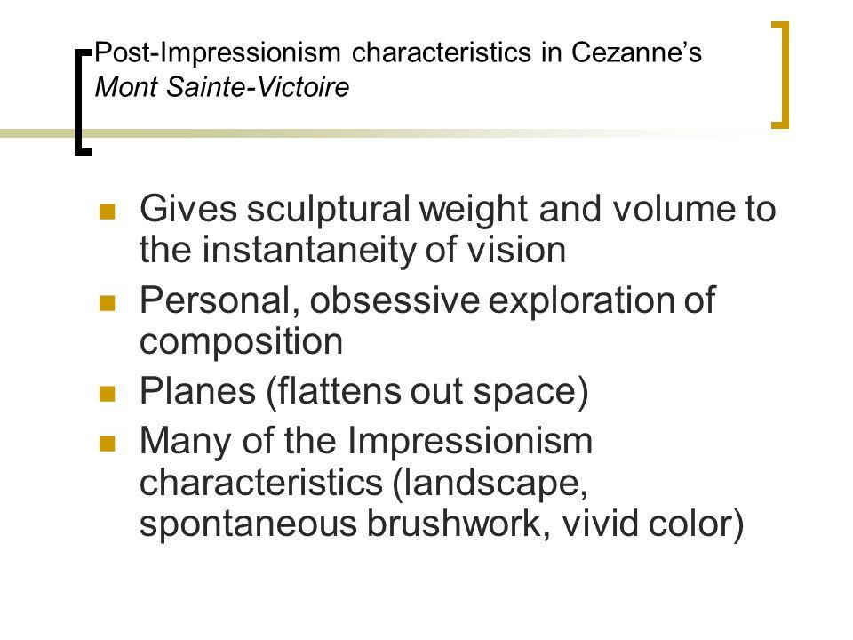 Post-Impressionism characteristics in Cezanne's Mont Sainte-Victoire
