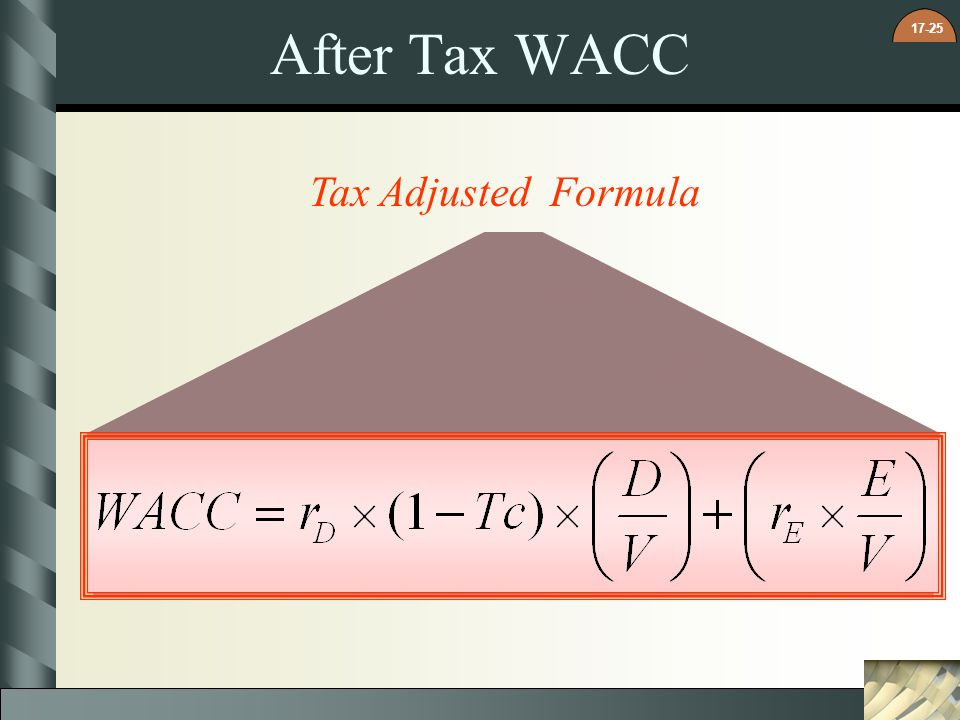 After Tax WACC Tax Adjusted Formula