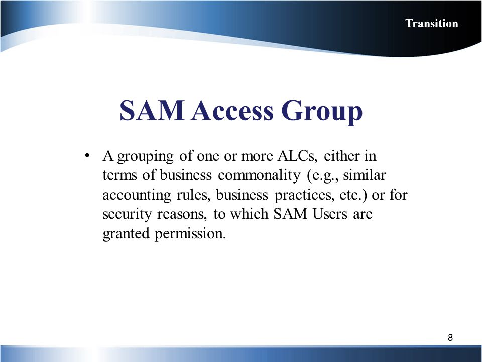 Transition SAM Access Group.