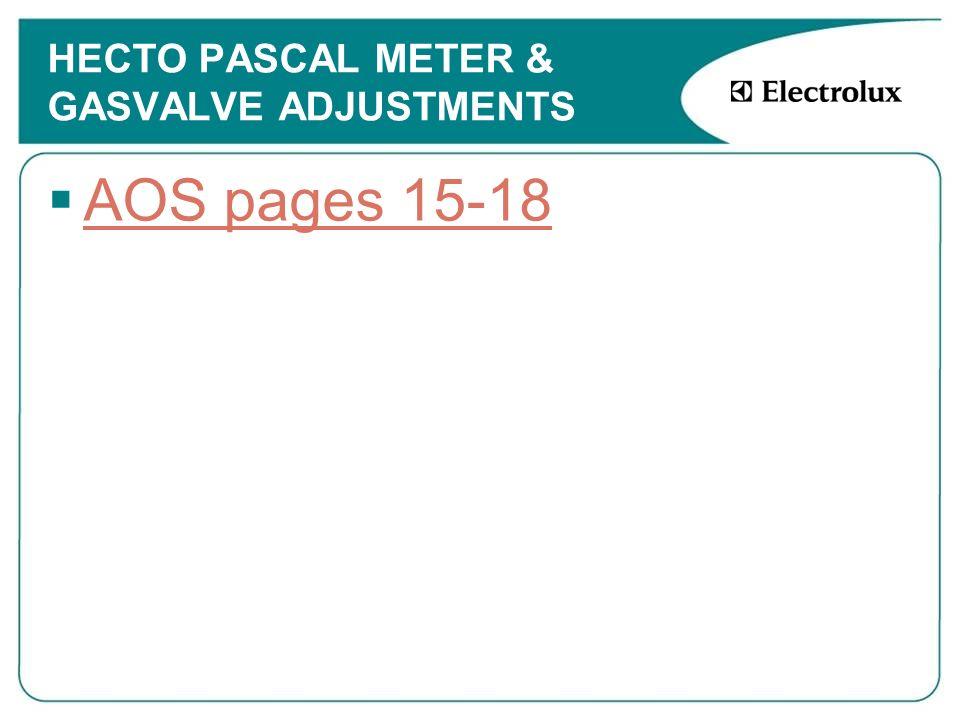 HECTO PASCAL METER & GASVALVE ADJUSTMENTS