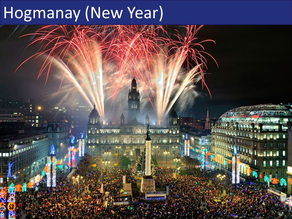 Hogmanay (New Year)