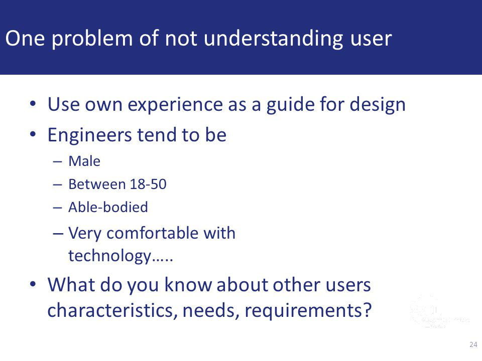 One problem of not understanding user