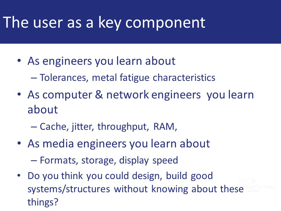 The user as a key component