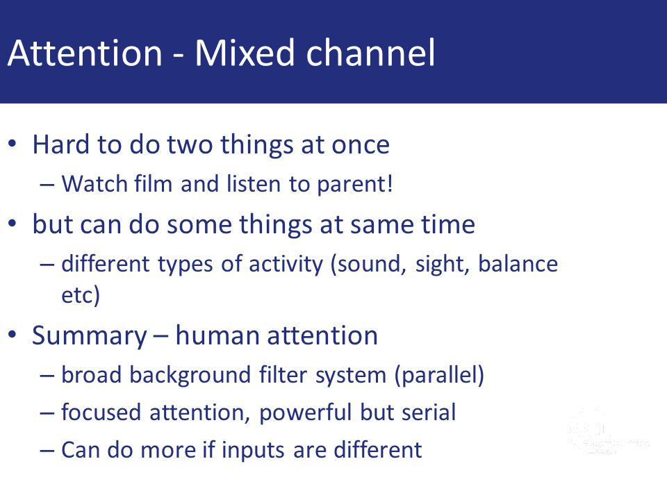 Attention - Mixed channel