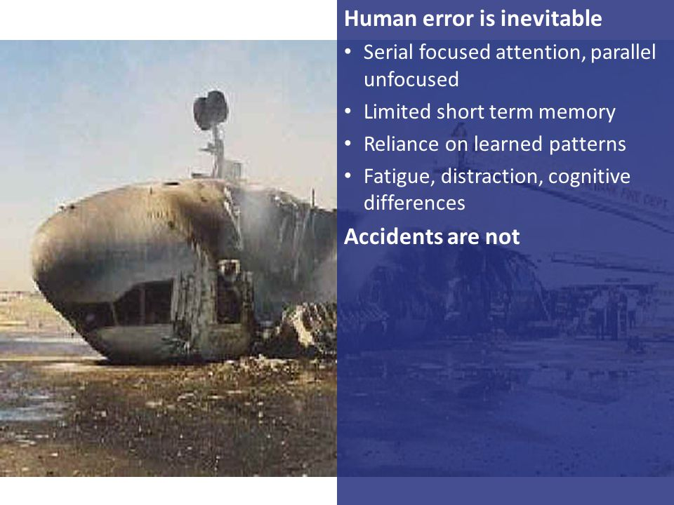 Human error is inevitable