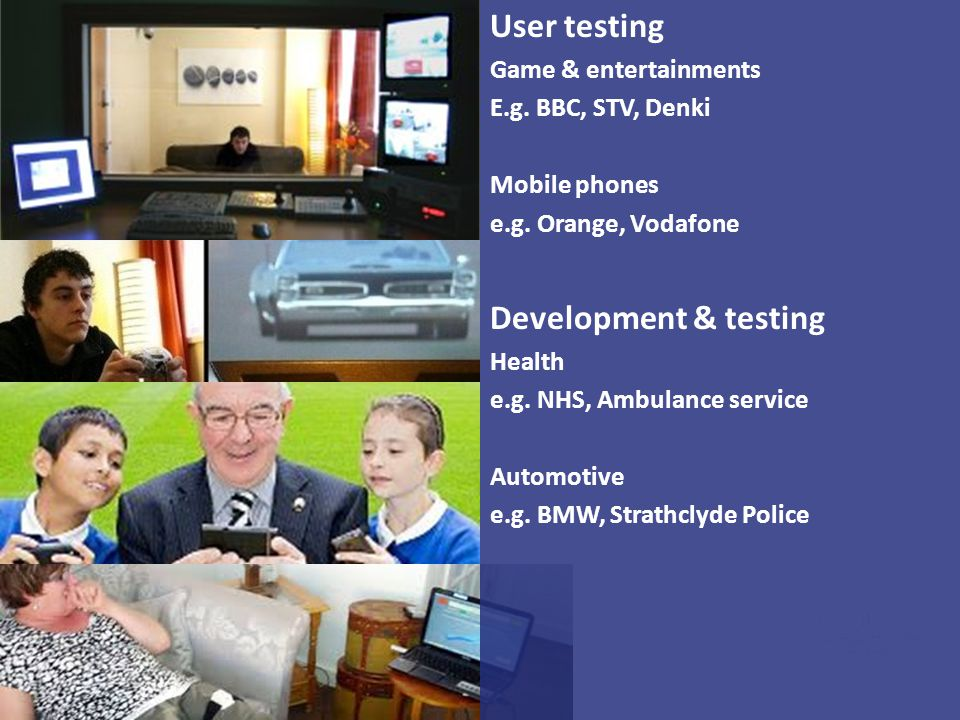 User testing Development & testing Game & entertainments